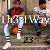 Th3 1Way - How I Feel