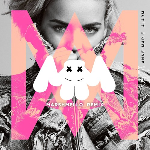 Download Anne Marie - Alarm (Marshmello Remix) by marshmello Mp3 Download MP3