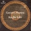 FREE DOWNLOAD : Deva Premal & Miten Feat. Manose - Gayatri Mantra (KeyBe Edit)