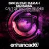 BRKLYN (ft. Mariah McManus) - Can't Get Enough (BRADLEY ALLAN REMIX) [OUT NOW]
