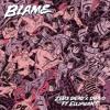 Blame (ft. Elliphant)
