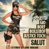 Salut Ft. Boef x Bollebof & Justice Toch [Extended By Gino Morano]