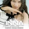 Inna - Heaven (Dario Vega Remix) [Extended]