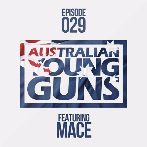 Mace - AYG Mix Limited W Vox (Episode #29)