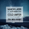 Major Lazer Ft Justin Bieber And Mo Cold Water Joe Maz Remix Mp3