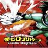 Boku No Hero Academia OST #16