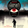 Watched by Marina Budhos, read by Sunil Malhotra