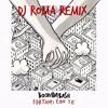 BoomDaBash - PORTAMI CON TE (Dj Roma Remix)