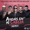 Chino & Nacho Ft. D. Yankee, Don Omar Y Wisin - Andas En Mi Cabeza (Moredan Summer Remix 2016)