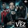 Otra Vez (Chris García Edit 2k16)