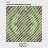 Kdn - Slow Me Down (Prod. By Kaemp)