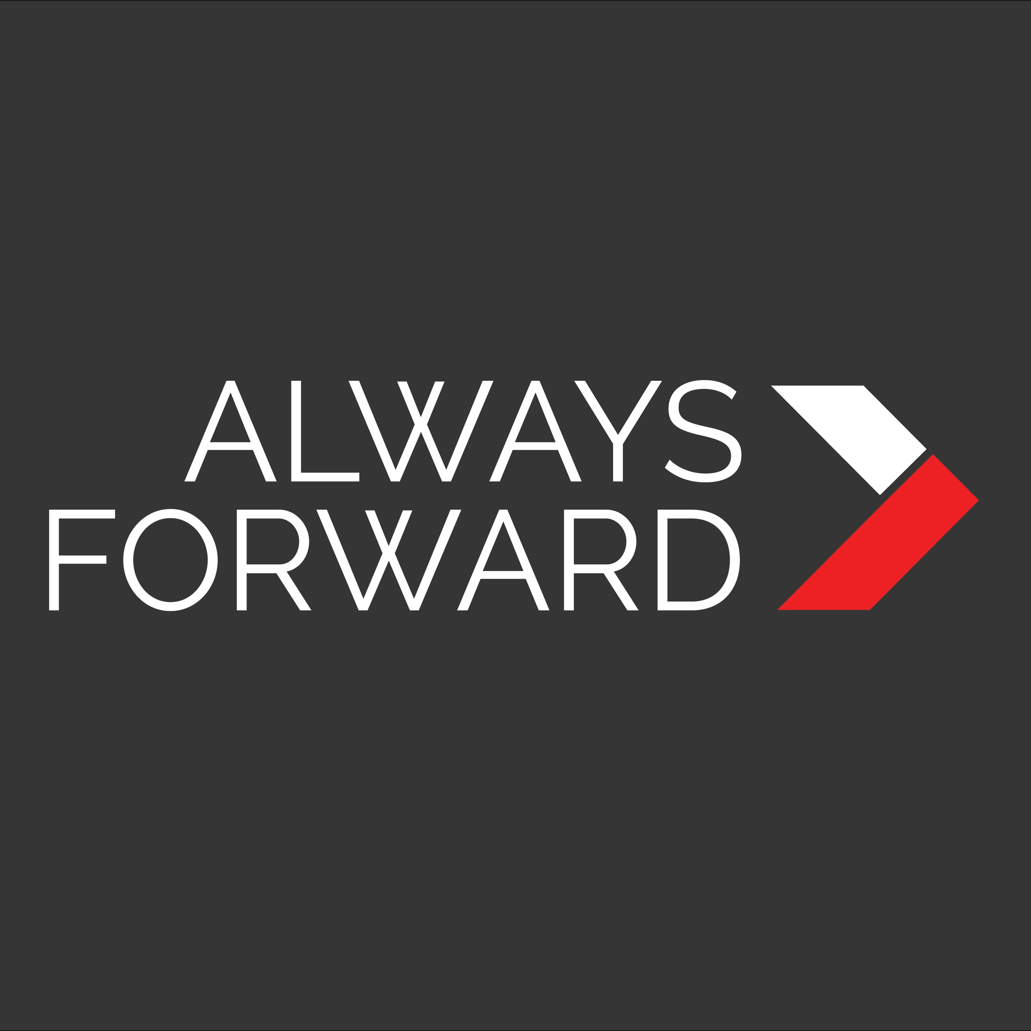 Always Forward Intro