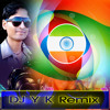 Jalwa Tera Jalwa Desh Bhakti Dj Yogendra Bisen Remix