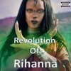 Revolution Of Rihanna | Megamix