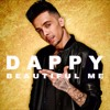 Dappy - Beautiful Me - Dappy - No Regrets Remix