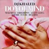 do you mind   dj khaled ft  nicki minaj etc  bass boosted dj eva frass