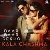 Kala Chashma (Baar Baar Dekho) (DjMixMp3.iN)