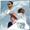 Otra Vez (DjNando Extended 2016)