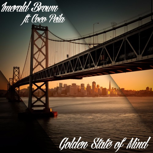 #GOLDENSTATEOFMINDMONDAY Hit download below... less than 8 hrs remaining by Imerald Brown