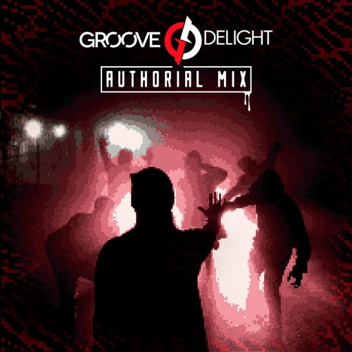 Groove Delight - Authorial Mix