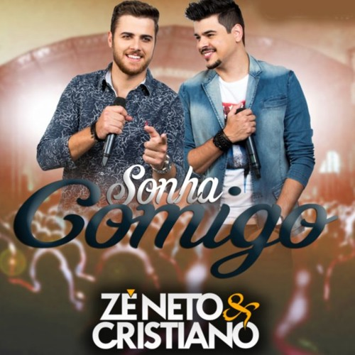 Download Zé Neto e Cristiano - Sonha Comigo by WSOUNDS| Sertanejo ✪ Mp3 Download MP3