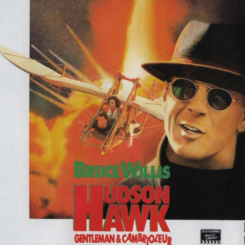 HUDSON HAWK - GENTLEMAN CAMBRIOLEUR - CRITIQUE DE FILM -