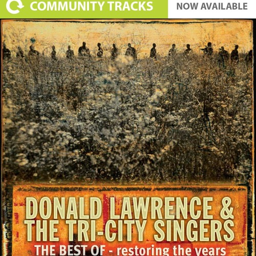 The best is yet to come by donald lawrence download