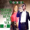 NIGERIA GOSPEL MUSIC (WORSHIP SONGS)| africa-gospel.comli.com