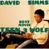 David simms talk about DejLoaf and Peyton List teen wolf project movie 2017