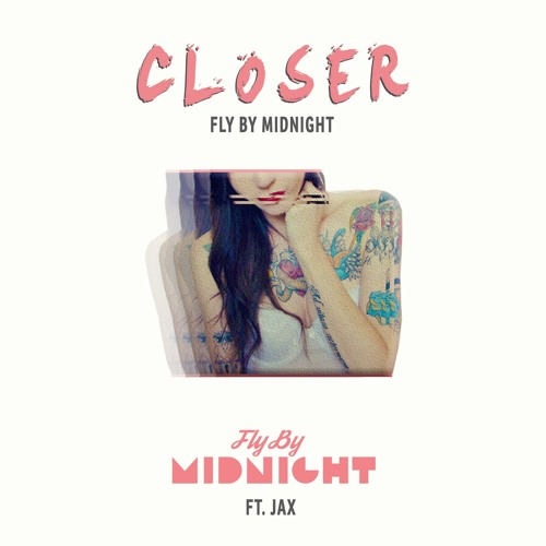 Download Closer - Chainsmokers ft. Halsey | Fly By Midnight ft. Jax Cover by flybymidnight Mp3 Download MP3