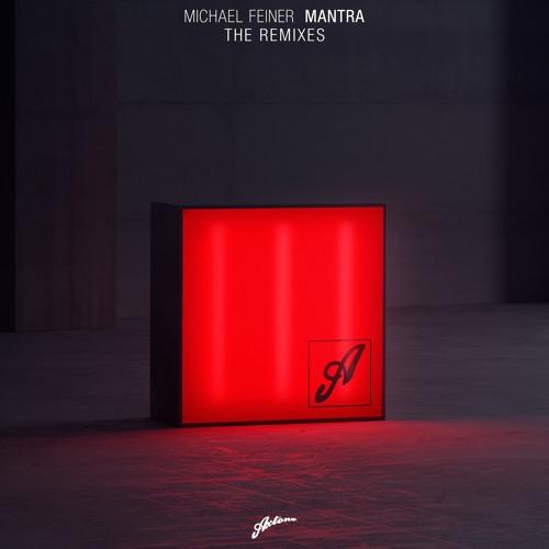Michael Feiner, Axwell - Mantra (MEREK EDIT)