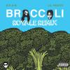Broccoli Royale Remix Dram Ft Lil Yachty Mp3