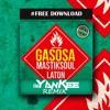 Gasosa (DJ Yankee Remix)