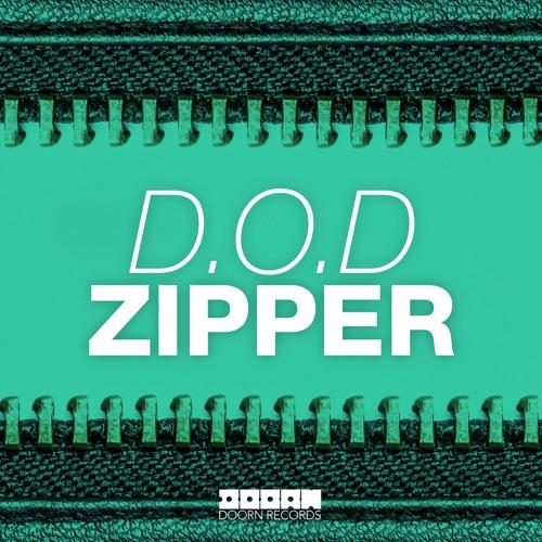 D.O.D - Zipper (Original Mix)
