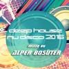 Deep House - Nu Disco - Mixed by Alper BOSUT - Session 4