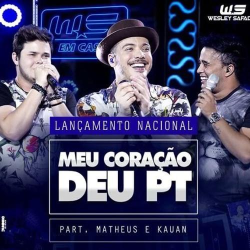Baixar Musica Wesley Safadão Part. Matheus e Kauan - Meu Coração Deu Pt