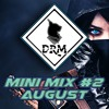 Mini Mix #2 Best Songs August [buy = download]