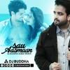 Sau Aasmaan (Remix) - DJ Buddha Dubai (FREE DOWNLOAD LINK IN DESCRIPTION)