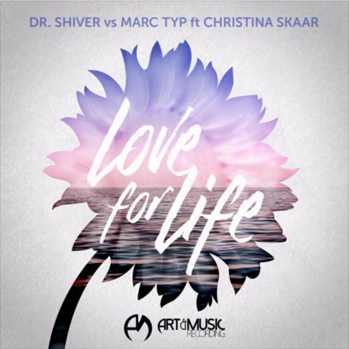 Dr. Shiver vs Marc Typ ft Christina Skaar - Love For Life (Solberjum Remix)