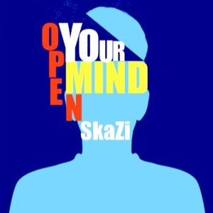 SkaZi- Open Your Mind(Free Download) להורדה