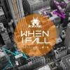 Jawz - When I Fall - Originalmix