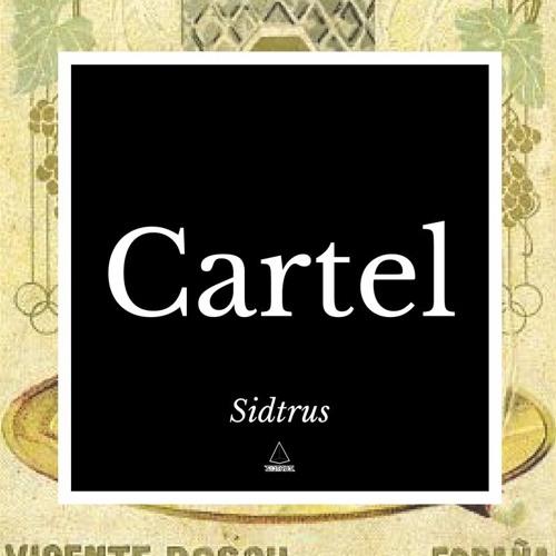 Sidtrus - Cartel (Original Mix)