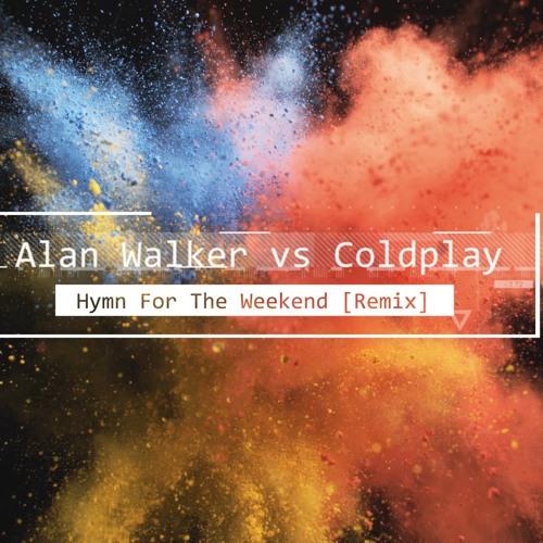 Alan Walker vs Coldplay Hymn For The Weekend [Remix] by Gagan Gupta 6