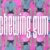 Chewing Gum (cover sample
