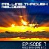 Falling Through Melodies - Episode 7