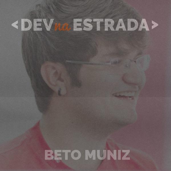 DNE 69 - Entrevista Beto Muniz