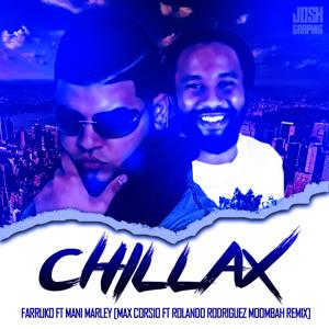 Chillax - Farruko x Ky Mani Marley (Makz Corsio x Rolando.R Remix) להורדה