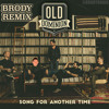 Old Dominion Song For Another Time Brody Remix Mp3