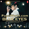 Blue Eyes Yo Yo Honey Singh Ringtone
