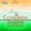 Clean India The Anthem Official Audio Mp3